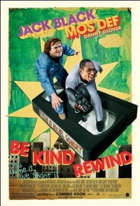 「Be Kind Rewind」ポスター