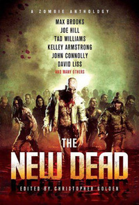 「The New Dead: A Zombie Anthology」