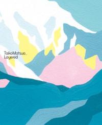 「TaikoMatsuo_Layered」
