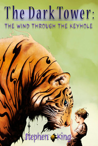 「THE DARK TOWER: THE WIND THROUGH THE KEYHOLE」